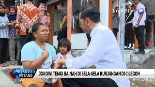 Jokowi Temui Bainah saat Kunjungan di Cilegon