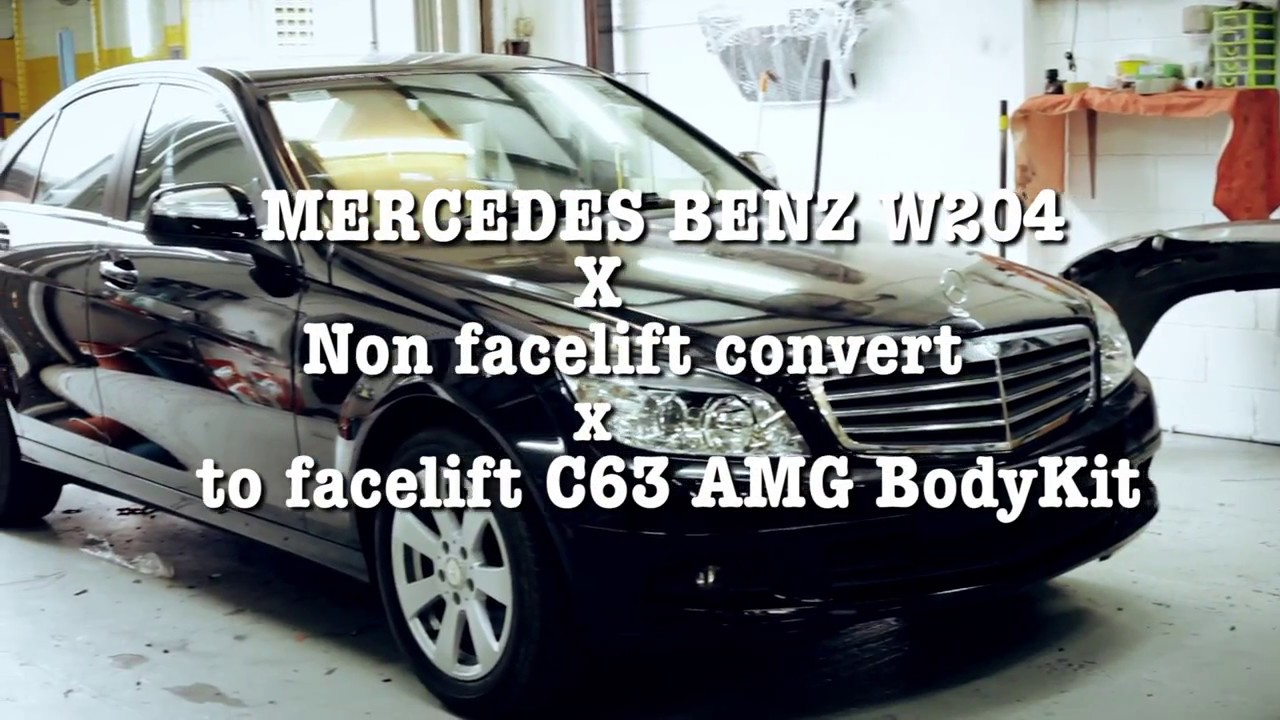 Mercedes Benz W204 (non facelift) Convert to (facelift) C63 AMG Bodykit