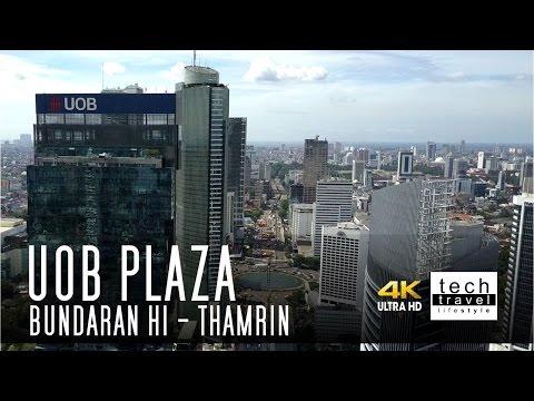 [4K] UOB Plaza - Bundaran Hotel Indonesia - Thamrin