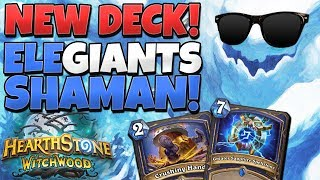 *NEW* Ele Giants Shaman Deck! 0 Mana Giants? This Deck is Ridiculous!