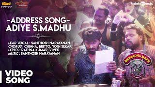 Meyaadha Maan | Address Song Adiye S.Madhu Song | Vaibhav, Priya | Santhosh Narayanan
