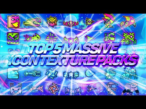 TOP 5 MASSIVE ICON TEXTURE PACKS + 800 ICONS FOR GEOMETRY DASH 2.11 [#1]   Irving Soluble