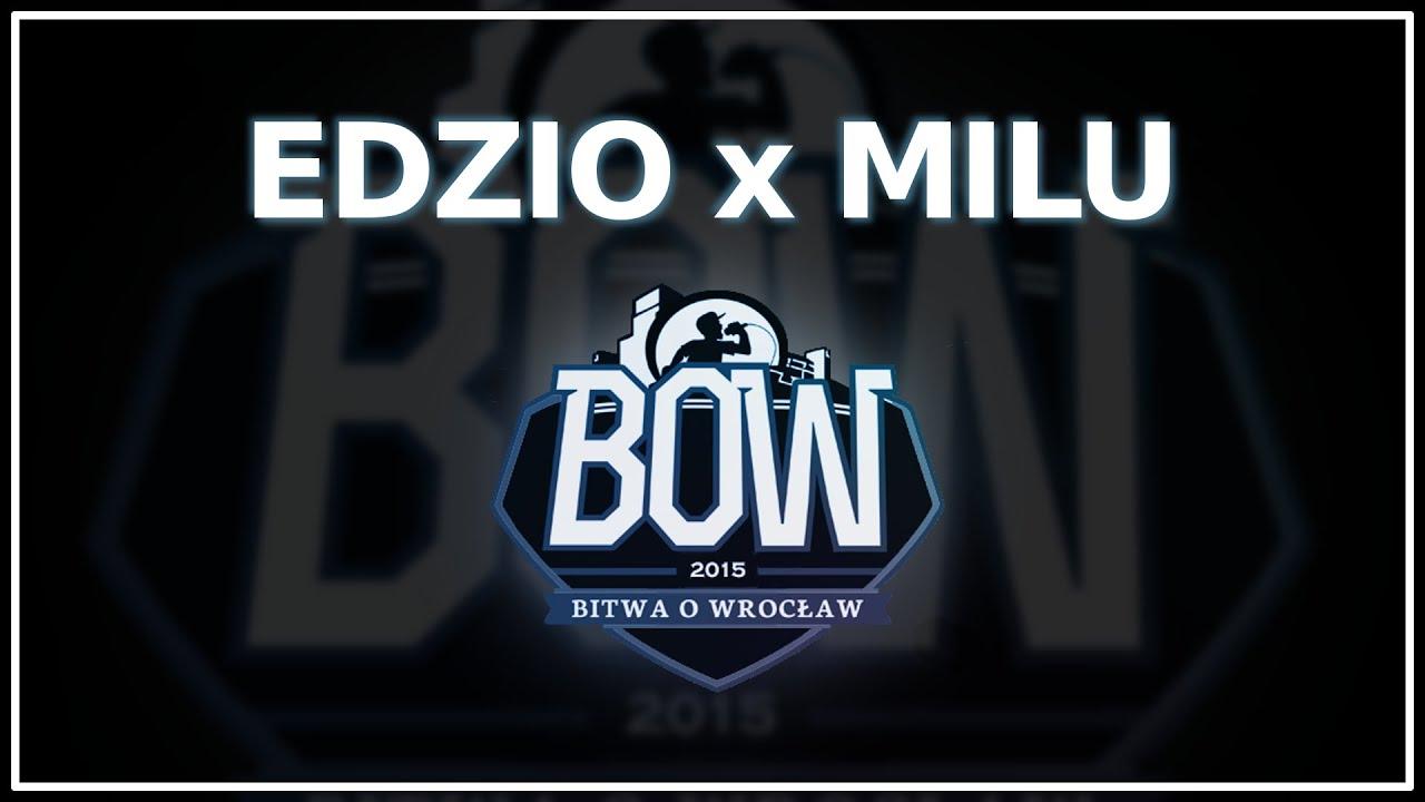 BOW 2015 | EDZIO x MILU [I półfinał]