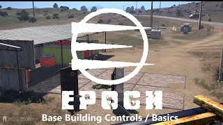 Arma 3 Epoch: Base Build Tutorial(Updated for v0.3.0.1)