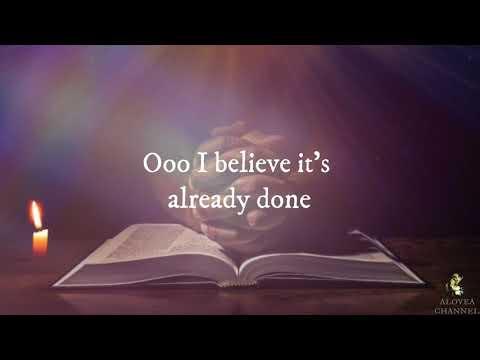 James Fortune & F.I.Y.A - I Believe (Lyrics)