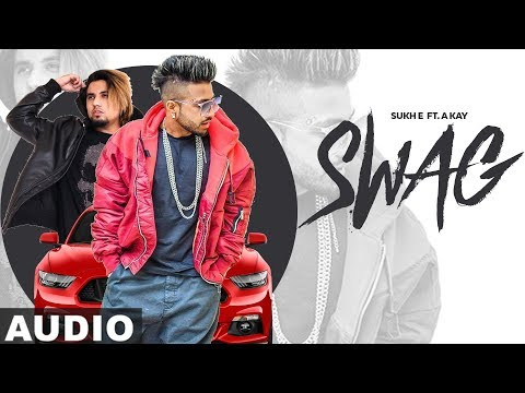 Swag Full (Audio Song) | Sukh-e & A-Kay | Latest Punjabi Songs 2019 | Speed Records