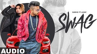Swag Full (Audio Song) | Sukh e & A Kay | Latest Punjabi Songs 2019 | Speed Records