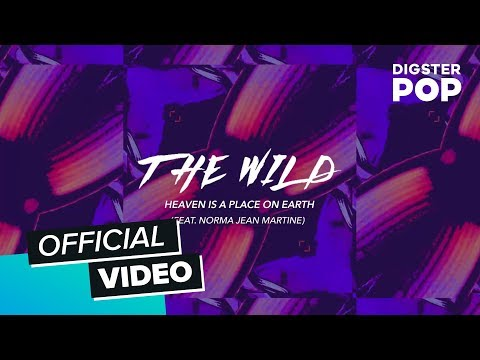 The Wild - Heaven Is A Place On Earth (Official Audio) ft. Norma Jean Martine