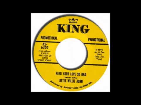 Little Willie John - Need Your Love So Bad (1955)