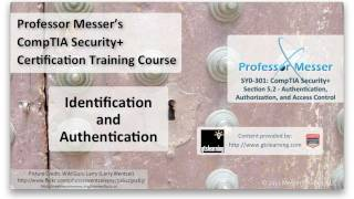 User Identification and Authentication - CompTIA Security+ SY0-301: 5.2
