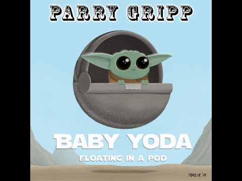 Baby Yoda (Floating In A Pod) - Parry Gripp - Artwork by Nathan Mazur