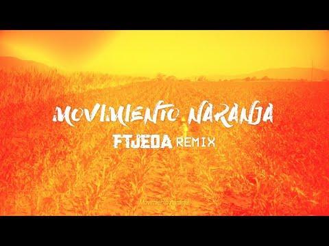Movimiento Naranja- Yuawi EDM (Extended Mix) [FREE DOWNLOAD]