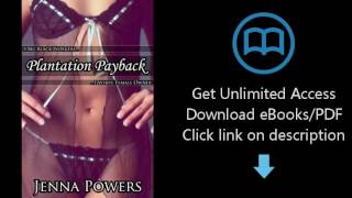 Download Plantation Payback (Interracial Black MMMM/White F Erotica) PDF | Owen Holmes