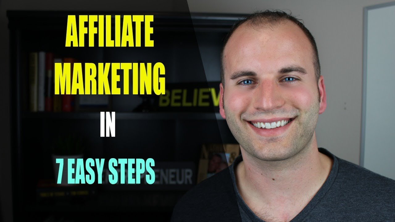 LEARN AFFILIATE MARKETING IN 7 EASY STEPS