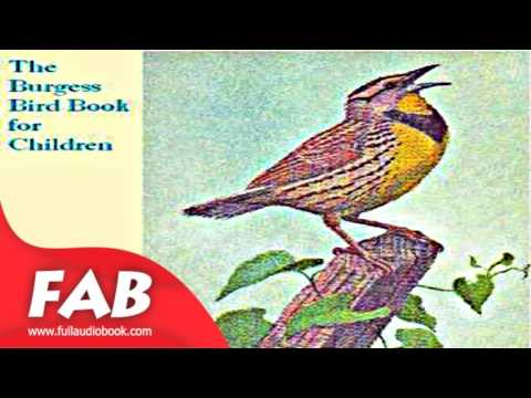 The Burgess Bird Book for Children Full Audiobook by Thornton W. BURGESS by Science