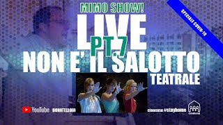 "EP.7 LIVE NON E' IL SALOTTO TEATRALE! ""GIRLS POWER"""