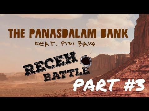 The Panasdalam Bank Feat. Pidi Baiq - Receh Battle Part #3