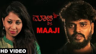 Maaji Video Song | Maaji Kannada Album | Soni Acharya, Jayashree |