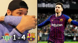 REAL BETIS 1-4 BARCELONA REACTION | 2018/19 La Liga | Messi Hat-trick Destroys Betis at Home