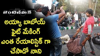 Hero Nani Realistic Fight Scenes || Gentleman Movie Making || Nivetha Thomas