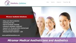 Miramar Medical Aestheticians and Aesthetics Solutions