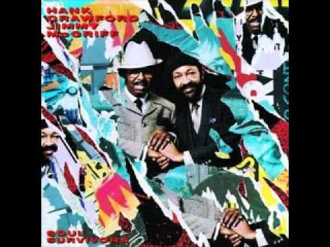 Hank Crawford and Jimmy McGriff - Soul Survivors