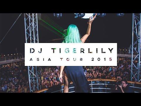 DJ TIGERLILY // Tour Recap // Asia 2015