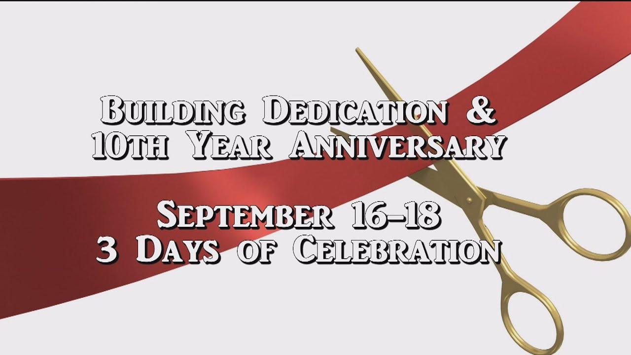 10th Anniversary Building Dedication Celebration Invitation YouTube