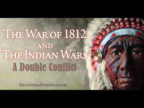 AF-029: The War of 1812 and the Indian Wars: A Double Conflict