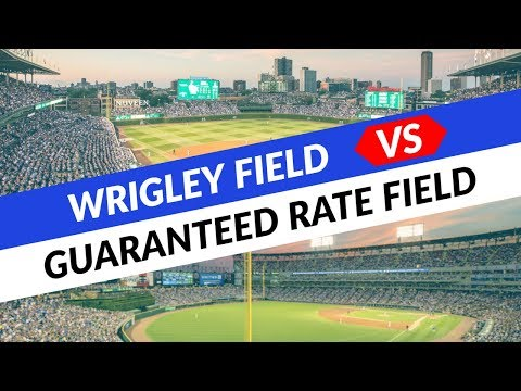 Wrigley Field (Chicago Cubs) vs. Guaranteed Rate Field (Chicago White Sox)
