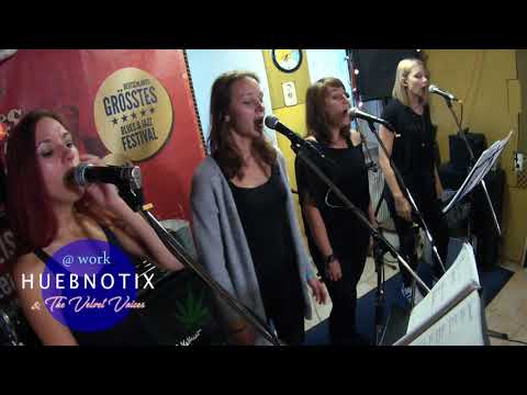 HUEBNOTIX & the Velvet Voices @ work - I'm all over it