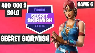 Fortnite Secret Skirmish SOLO Game 6 Highlights [Day 2] Fortnite Tournament 2019