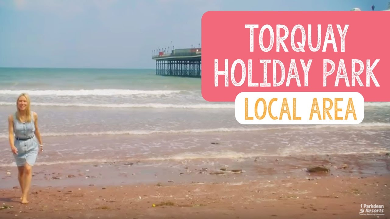Discover local attractions & more at Torquay Holiday Park