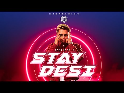 ds.asort-|-stay-desi---another-bad-generation-|-pardhaan-|-official-music-video-2019-|-#abg