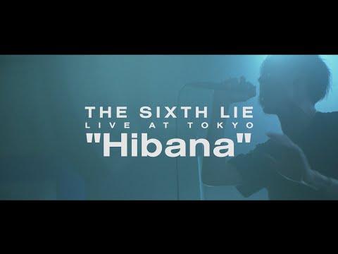 Youtube: Hibana / THE SIXTH LIE