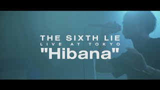 THE SIXTH LIE - Hibana