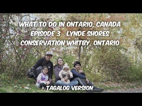 What To Do In Ontario, Canada Episode 3 | New Immigrant In Canada | Lynde Shores Tagalog Ver.