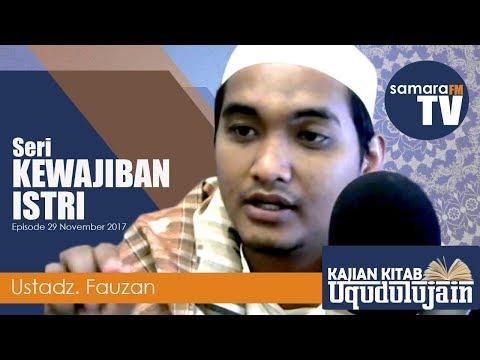 Kewajiban Istri - Ust Fauzan - Kajian Kitab Uqudulujain | Samara FM 96,2