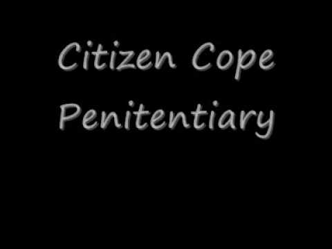 Citizen Cope  Penitentiary