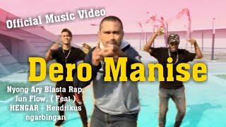 DERO MANISE ( HENGAR feat BLASTA RAP FAMILY)