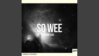 So Wee Original Mix