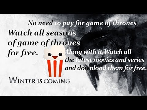 How To Watch Game Of Thrones Free  (all Seasons 1-8)