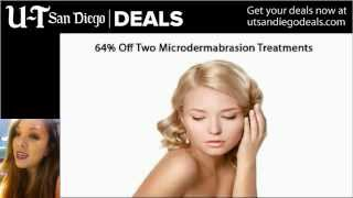 U-T San Diego Deal: 64% Off Two Microdermabrasion Treatments
