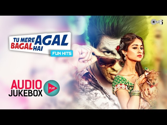 Tu Mere Agal Bagal Hai - Bollywood Fun Hits - Audio Jukebox - Full Songs Non Stop Travel Video
