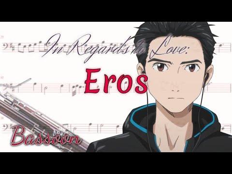 In Regards To Love: Eros - Yuri!!! On Ice (Bassoon)