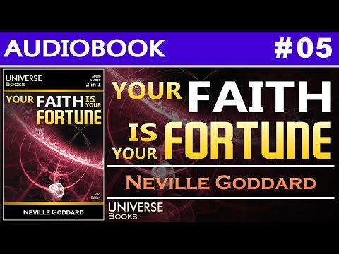 Your Faith Is Your Fortune - Neville Goddard | Audio Book #05