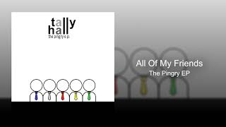 Tally Hall - All Of My Friends (The Pingry EP)
