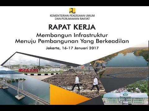 RAPAT KERJA Kemen PUPR Jakarta 16-17 Januari 2017