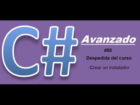 Tutorial 50 De C# Avanzado - Final De Curso (Como Crear Un Instalador Con Visual Studio)