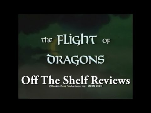 The Flight Of Dragons - Off The Shelf Reviews